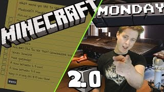 Minecraft Monday Show 2.0 - REVAMP!