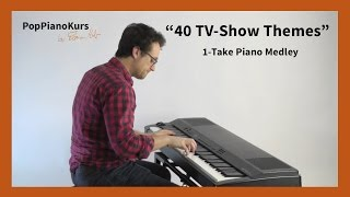 Download 40 Greatest TV Show Theme Songs: On Piano In 1 Take (Series Intro Music) MP3 song and Music Video