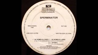 Sperminator - No Woman Allowed (Men