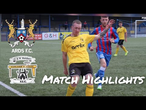 Ards H&W Welders Goals And Highlights