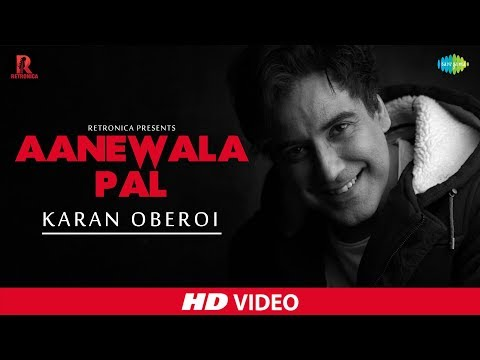Aane Wala Pal  Cover  Retronica  Karan Oberoi  Aarushi Sharma  HD Music Video