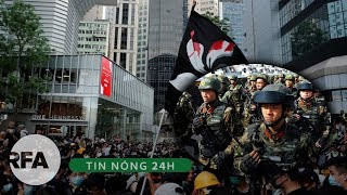 Tin nóng 24H | Trung Quốc đã tăng gấp đôi quân ở Hong Kong trước quốc khánh