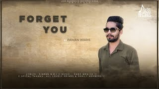 forget-you-full-song-pawan-waris-new-punjabi-songs-2019-punjabi-songs-jass-records