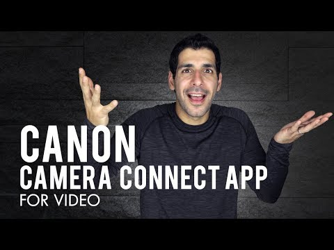 Using The Canon Camera Connect App For Video