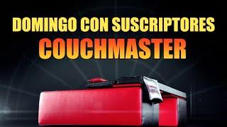 DOMINGO SUSCRIPTORES COUCHMASTER +Regalo ( Que sale el lunes )