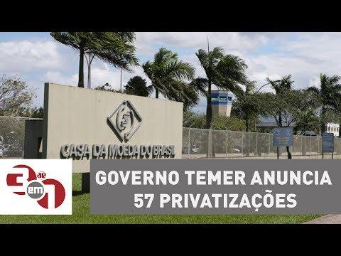 Governo Temer Anuncia 57 Privatizações: Casa Da Moeda E Congonhas Estão Na Lista