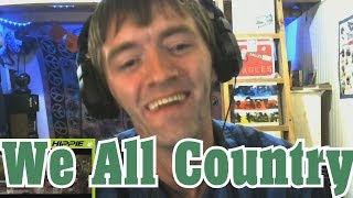 We All Country- Moonshine Bandits REACTION