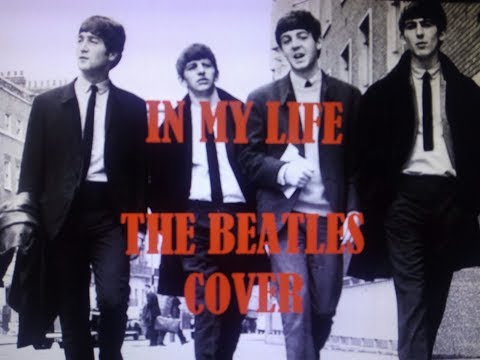 IN MY LIFE - A THE BEATLES  COVER TRIBUTE