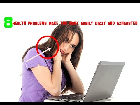 8-health-problems-make-the-body-easily-dizzy-and-exhausted-ready