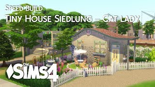 Die Sims 4 | Speed Build | Tiny House Siedlung - Cat Lady House 🐱