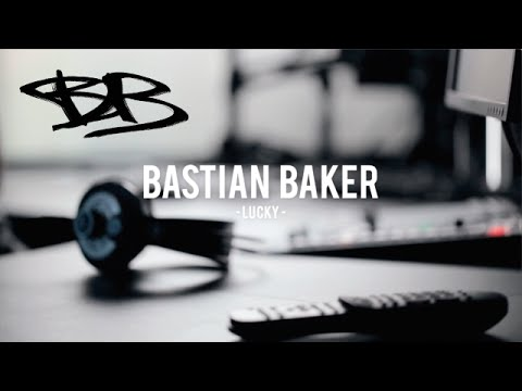 Bastian Baker - Lucky
