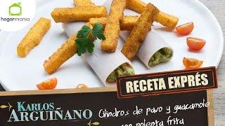 Receta Exprés: Cilindros de pavo y guacamole con polenta frita