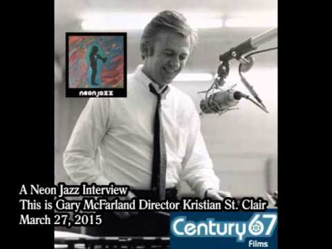 A Neon Jazz Interview with This is Gary McFarland Director Kristian St. Clair