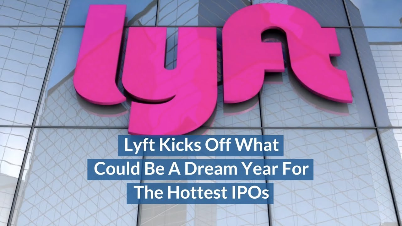Lyft Kicks Off Highly-Anticipated 'Year of the IPO'