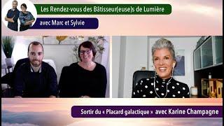 Les Rendez-vous des Bâtisseur(euse)s de Lumière avec Karine Champagne