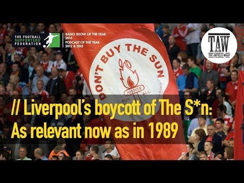 Liverpool's Boycott Of The S*n: As Relevant Now As In 1989
