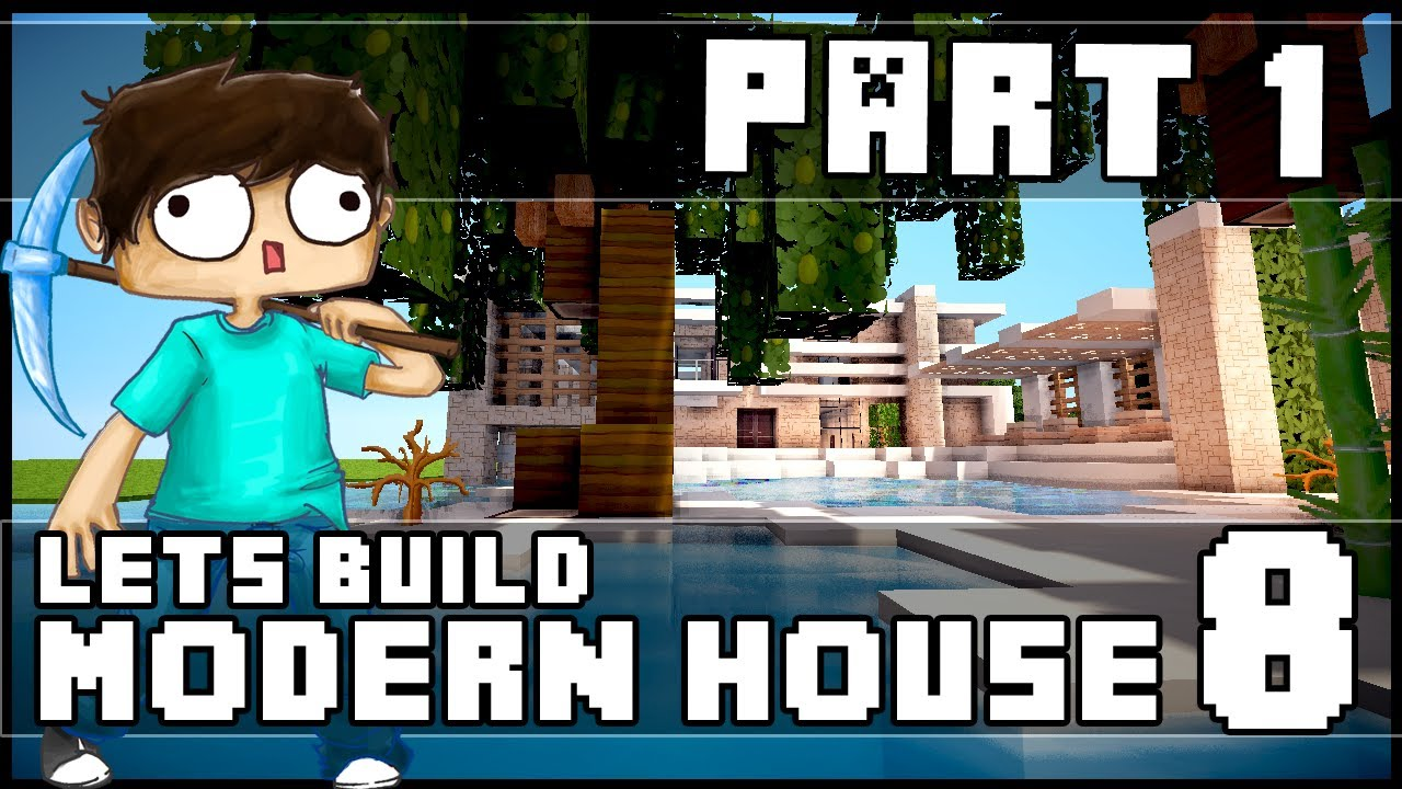 Minecraft lets build modern house 8 part 1 youtube for Modern house 5 keralis