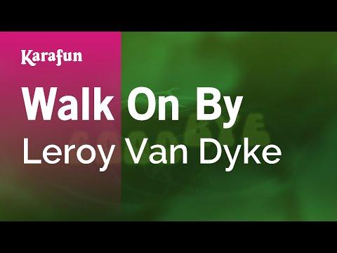 Karaoke Walk On By - Leroy Van Dyke *