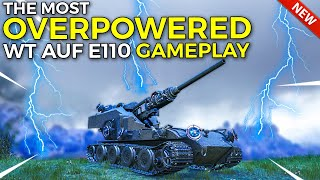 WT Auf E110, Tнe Most Overpowered Tank Ever! :D   World of Tanks Waffenträger Auf E 110 Gameplay