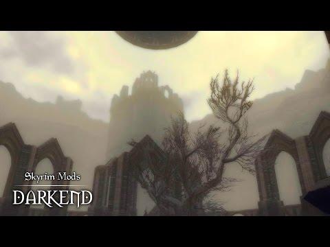 SKYRIM Mods - DARKEND: Episode 1 (Legendary Difficulty & No HUD)