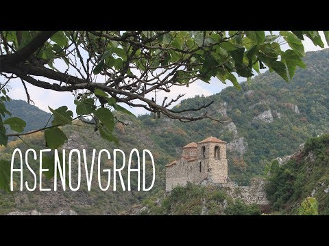 Asenovgrad l Travel Vlog