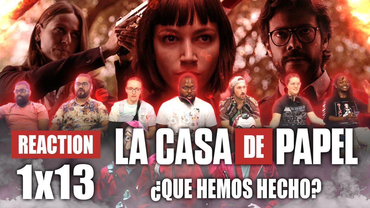 Download La Casa De Papel (Money Heist) - 1x13 ¿Qué hemos hecho? - Group Reaction