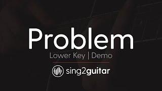 Problem (Acoustic Guitar Karaoke Demo) Ariana Grande & Iggy Azalea