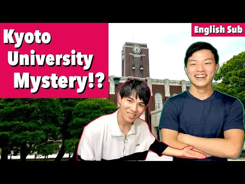 [English Sub] Mystery of Kyoto University!? ~Second Best University in Japan~【Interview】(Part1)