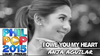 Video Anja Aguilar — I Owe You My Heart (Official Music Video) | PHILPOP 2015 download MP3, 3GP, MP4, WEBM, AVI, FLV Maret 2018