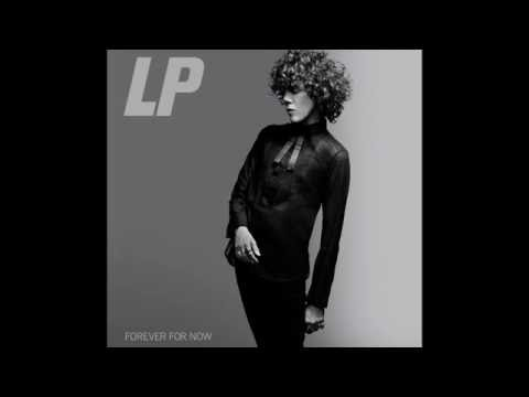 LP - Forever For Now lyrics