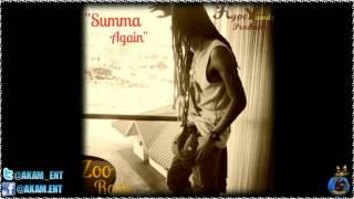 Zoo Rass - Summa Again [Water Splash Riddim] June 2012