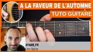 """Tété """"A La Faveur De L'automne"""" Tuto Guitare"""
