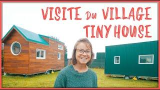 Tiny House Tour : Premier Village Tiny House En France