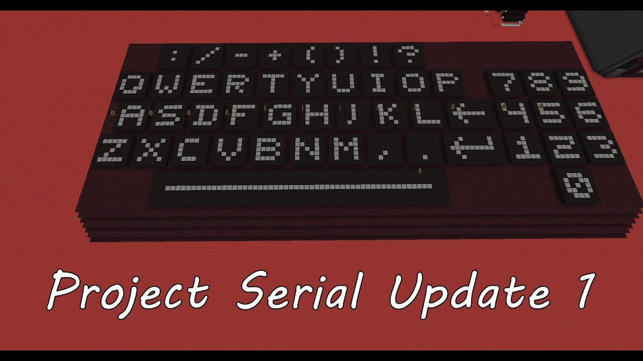 Project Serial: Update 1