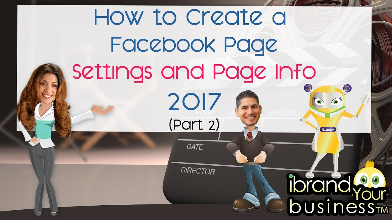 How to Create a Facebook Page 2017 Part 2 – Settings and Page Info - FIXED VS.