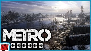 Metro Exodus Part 3 | FPS Horror Game | PC Gameplay Walkthrough