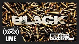 [Live] Black (Xbox One) - CLASSICO DO PS2 em 1080p / 60fps AO VIVO