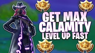 Fortnite Get MAX Calamity Fast - How To Level Up Fast in Season 6 - Intermediate Tips