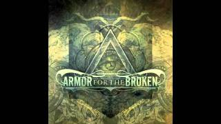 Watch Armor For The Broken Empty And Alone video