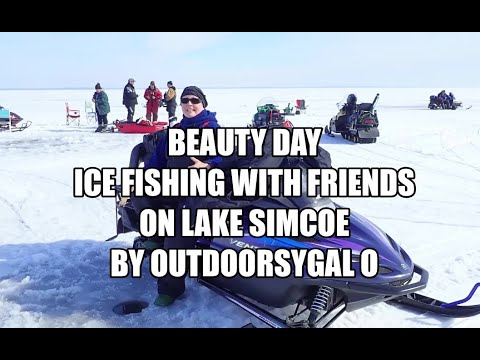 Beauty Day Ice Fishing With Friends On Lake Simcoe