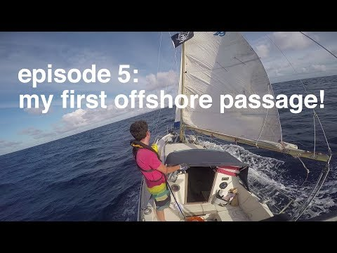 Tarka Episode 5: Making my first offshore passage!