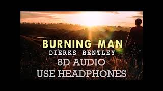 Dierks Bentley - Burning Man ft. Brothers Osborne Video