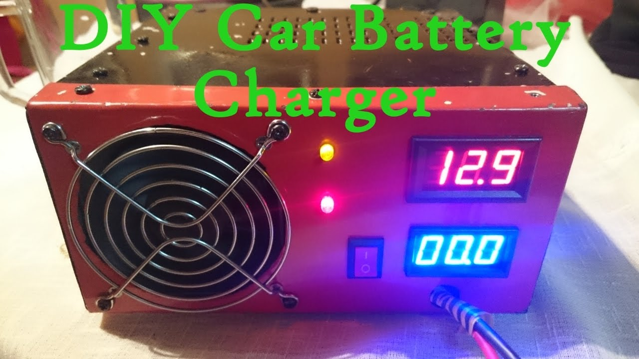 DIY Car Battery Charger - Best and Cheapest, Automatic ...