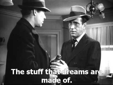 The Maltese Falcon 1941 The Stuff That Dreams Are Made Of