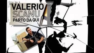 VALERIO SCANU - album PARTO DA QUI (medley)
