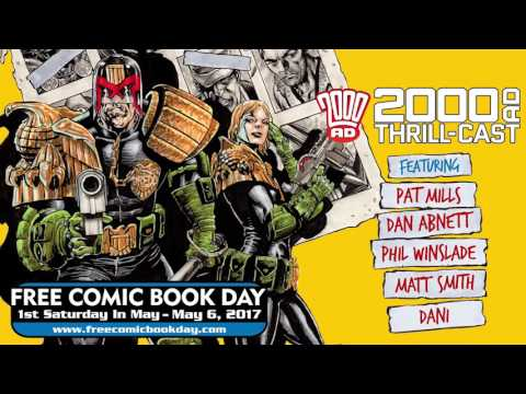 The 2000 AD Thrill-Cast: Free Comic Book Day 2017