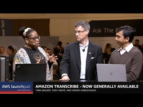 Amazon Transcribe - Now Generally Available