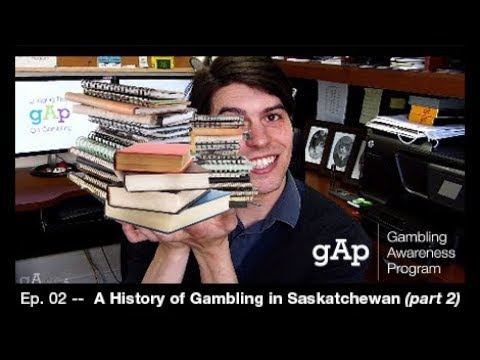 A history of Gambling in Saskatchewan (Part 2)