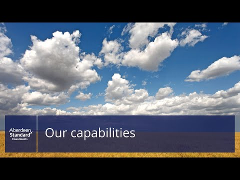 Aberdeen Standard Investments: Our Capabilities