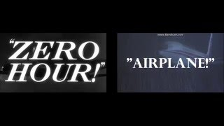 Comparison Video - Airplane/Zero Hour Trailer Mash-Up